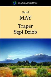 Chomikuj, ebook online Traper Sępi Dziób. Karol May