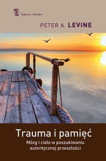 Ebook Trauma i pamięć pdf