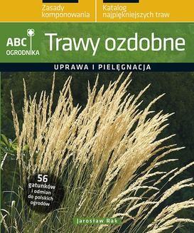 Chomikuj, pobierz ebook online Trawy ozdobne. Jarosław Rak