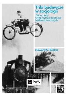 Chomikuj, ebook online Triki badawcze w socjologii. Howard S. Becker