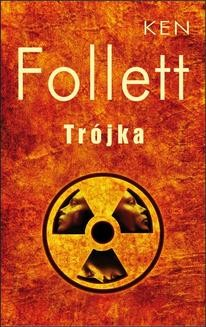 Chomikuj, ebook online Trójka. Ken Follett