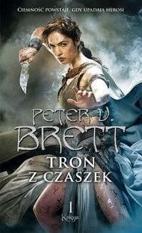 Chomikuj, ebook online Tron z czaszek. Księga 1. Peter V. Brett
