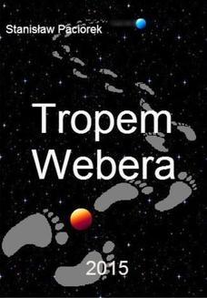 Ebook Tropem Webera pdf