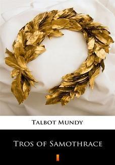 Chomikuj, ebook online Tros of Samothrace. Talbot Mundy