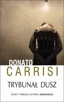 Chomikuj, ebook online Trybunał dusz. Donato Carisi