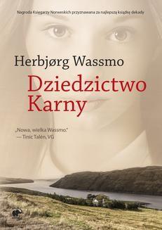 Chomikuj, ebook online Trylogia Diny Tom 3: Dziedzictwo Karny. Herbjorg Wassmo