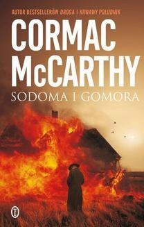 Chomikuj, ebook online Trylogia Pogranicza: Sodoma i Gomora. Cormac McCarthy