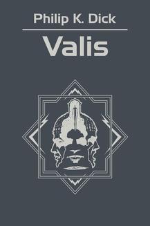 Chomikuj, ebook online Trylogia Valisa.: Valis. Philip K. Dick
