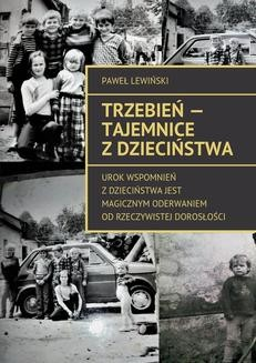 Ebook Trzebień – tajemnice z dzieciństwa pdf