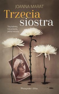 Chomikuj, ebook online Trzecia siostra. Joanna Marat