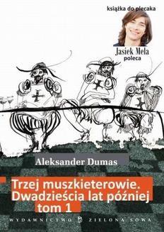Chomikuj, ebook online Trzej muszkieterowie. 20 lat później. Tom I. Aleksander Dumas