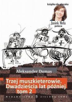 Chomikuj, ebook online Trzej muszkieterowie. 20 lat później. Tom II. Aleksander Dumas