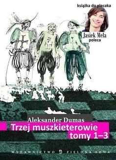 Chomikuj, ebook online Trzej muszkieterowie. Tomy 1–3. Aleksander Dumas