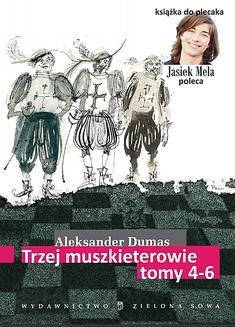 Chomikuj, ebook online Trzej muszkieterowie. Tomy 4–6. Aleksander Dumas