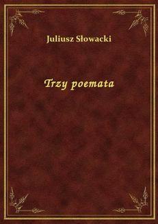 Chomikuj, ebook online Trzy poemata. Juliusz Słowacki