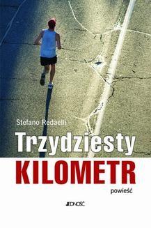 Ebook Trzydziesty kilometr. Powieść pdf