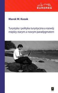 Ebook Turystyka i polityka turystyczna a rozwój pdf
