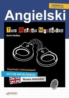 Chomikuj, ebook online Two Warsaw Mysteries. Angielski kryminał z ćwiczeniami. Kevin Hadley
