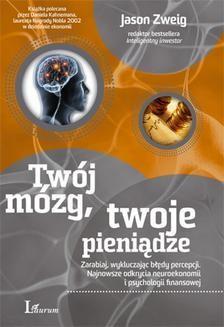 Chomikuj, ebook online Twój mózg, twoje pieniądze. Jason Zweig