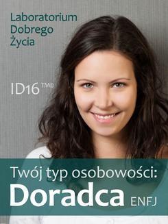 Chomikuj, ebook online Twój typ osobowości: Doradca (ENFJ). Opracowanie zbiorowe null