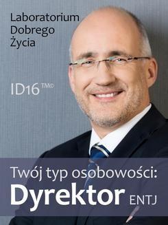 Ebook Twój typ osobowości: Dyrektor (ENTJ) pdf