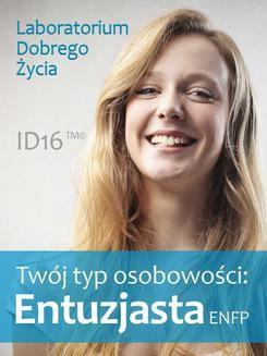 Chomikuj, ebook online Twój typ osobowości: Entuzjasta (ENFP). Opracowanie zbiorowe