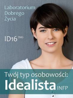 Chomikuj, pobierz ebook online Twój typ osobowości: Idealista (INFP). Opracowanie zbiorowe