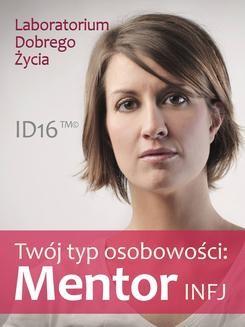 Chomikuj, ebook online Twój typ osobowości: Mentor (INFJ). Opracowanie zbiorowe null