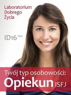 Chomikuj, pobierz ebook online Twój typ osobowości: Opiekun (ISFJ). Opracowanie zbiorowe null