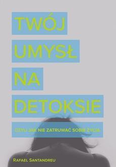 Ebook Twój umysł na detoksie pdf