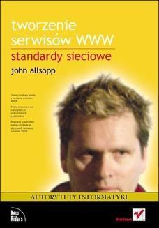 Chomikuj, ebook online Tworzenie serwisów WWW. Standardy sieciowe. John Allsopp