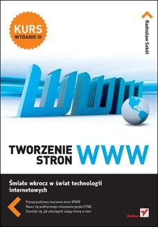 Chomikuj, ebook online Tworzenie stron WWW. Kurs. Wydanie III. Radosław Sokół