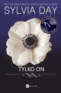 Chomikuj, pobierz ebook online Tylko on. Sylvia Day