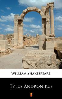 Chomikuj, ebook online Tytus Andronikus. William Shakespeare