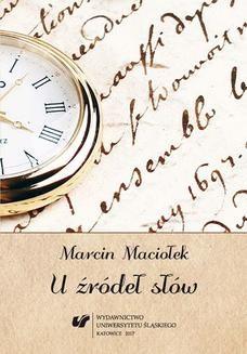 Chomikuj, ebook online U źródeł słów. Marcin Maciołek