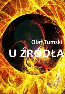 Chomikuj, ebook online U źródła. Olaf Tumski