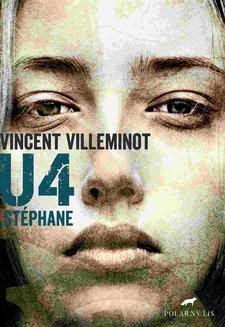Chomikuj, ebook online U4. Stephane. Vincent Villeminot