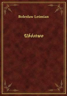 Chomikuj, ebook online Ubóstwo. Bolesław Leśmian