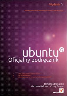Chomikuj, ebook online Ubuntu. Oficjalny podręcznik. Wydanie V. Benjamin Mako Hill