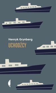 Chomikuj, ebook online Uchodźcy. Henryk Grynberg