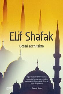 Chomikuj, ebook online Uczeń architekta. Elif Shafak