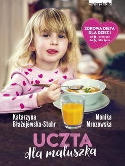 Chomikuj, ebook online Uczta dla maluszka. Katarzyna Błażejewska-Stuhr