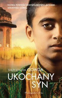 Chomikuj, ebook online Ukochany syn. Shilpi Somaya Gowda