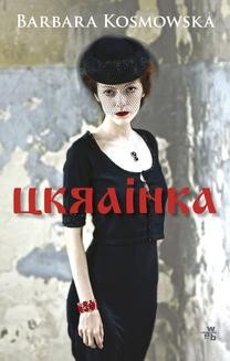 Chomikuj, ebook online Ukrainka. Barbara Kosmowska