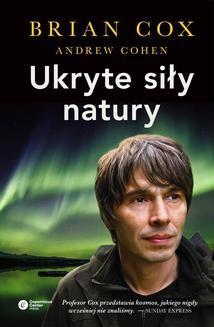 Chomikuj, ebook online Ukryte siły natury. Brian Cox