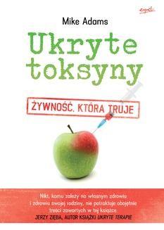 Chomikuj, ebook online Ukryte toksyny. Mike Adams