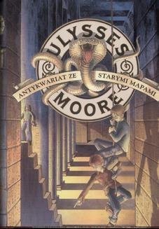 Chomikuj, ebook online Ulysses Moore. Antykwariat ze starymi mapami. Pierdomenico Baccalario