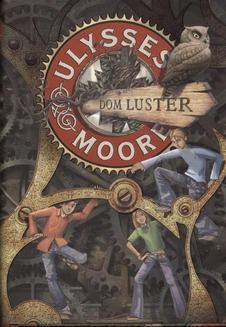 Chomikuj, ebook online Ulysses Moore. Dom Luster. Pierdomenico Baccalario