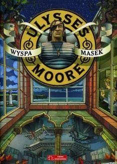 Chomikuj, ebook online Ulysses Moore. Wyspa Masek. Pierdomenico Baccalario
