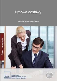 Chomikuj, ebook online Umowa dostawy. Aktualne umowy gospodarcze. Zespół autorów